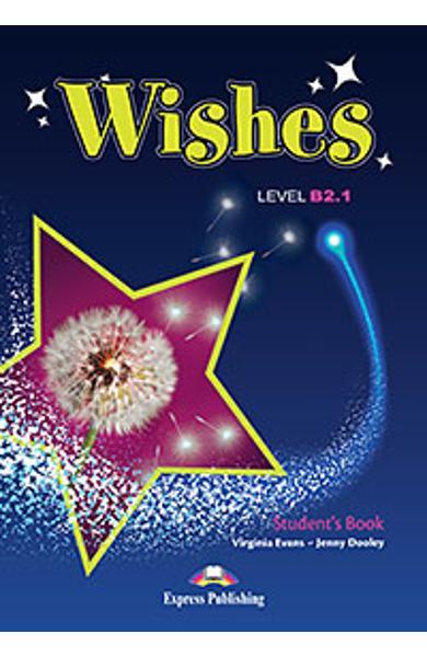 Curs Lb. Engleza Wishes B2.1 Manualul Elevului (revizuit 2015) 978-1-4715-2367-0