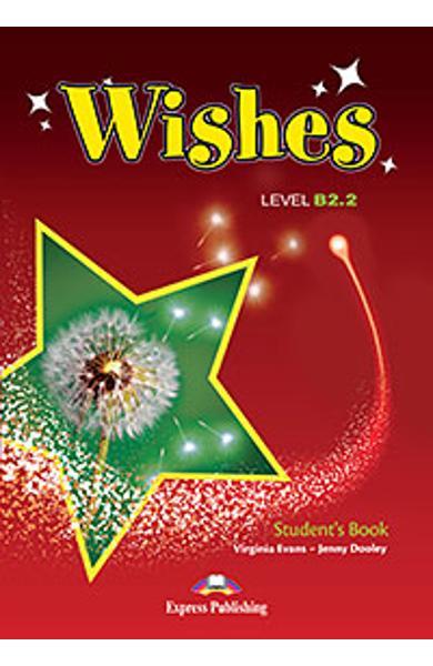 Curs Lb. Engleza Wishes B2.2 manualul elevului (revizuit 2015) 978-1-4715-2371-7