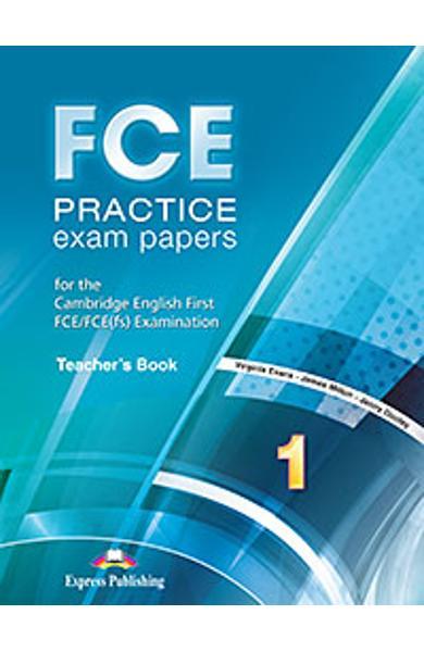 Curs limba engleza FCE Practice Exam Papers 1 manualul profesorului ( revizuit 2015 ) 978-1-4715-2680-0