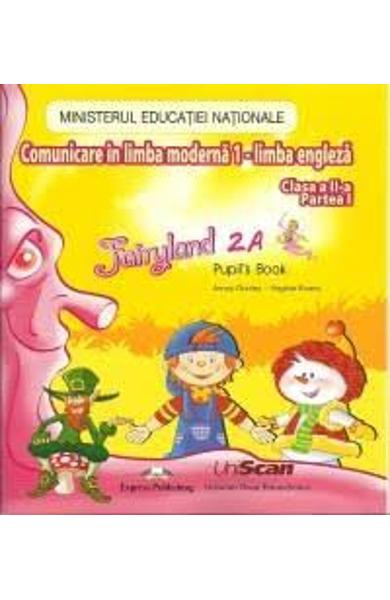 CURS LB. ENGLEZA FAIRYLAND 2A (PARTEA 1) MANUAL DIGITAL CD 978-1-14715-3270-2