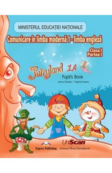 CURS LB. ENGLEZA FAIRYLAND 1A (PARTEA 1) MANUAL ELEV 978-1-4715-3264-1