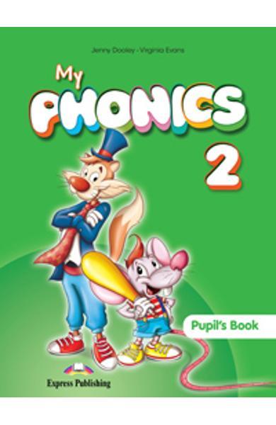 Curs Lb. Engleza My Phonics 2 manualul elevului 978-1-4715-2165-2