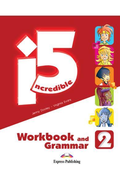 Curs limba engleza - Incredible 5 2 - Caiet si Gramatica 978-1-4715-0912-4
