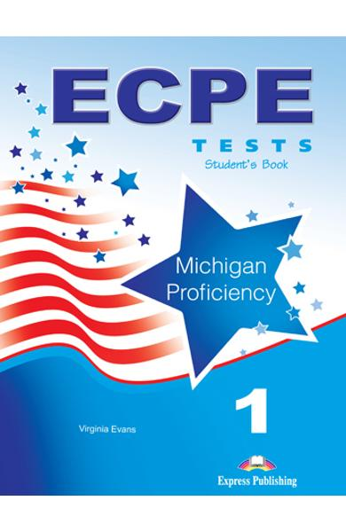 Curs limba engleza ECPE 1 Tests for the Michigan Proficiency Manualul Elevului 978-1-4715-0216-3
