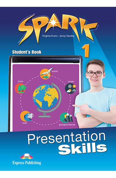 Curs limba engleza Spark 1 Presentation Skills Manualul elevului