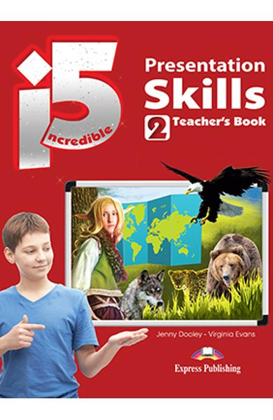 Curs limba engleza Incredible 5 2 Presentation Skills Manualul elevului