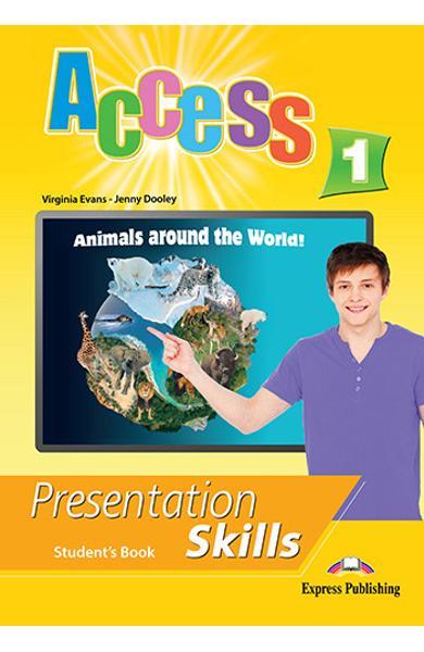Curs limba engleza Access 1 Presentation Skills Manualul elevului
