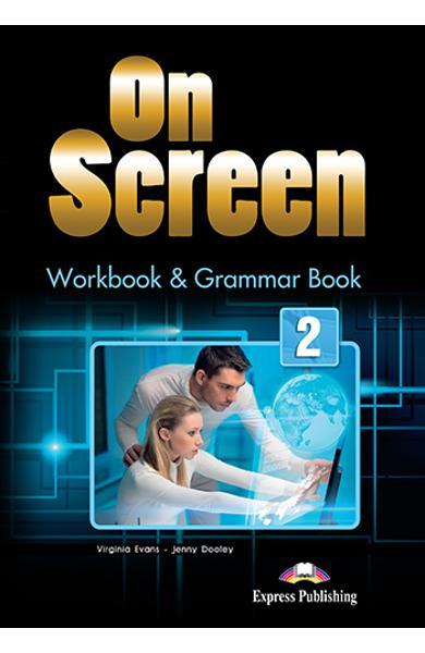 Curs limba engleza On Screen 2 Caiet si Gramatica