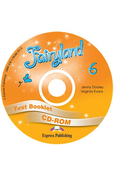 CURS LB. ENGLEZA FAIRYLAND 6 TEST BOOKLET CD-ROM 978-1-78098-121-5