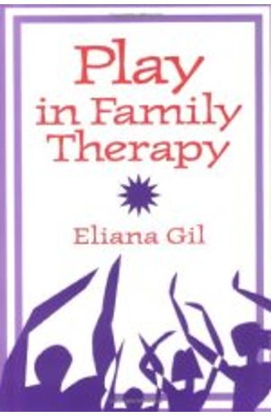 Play in Family Therapy 978-0-89862-757-2