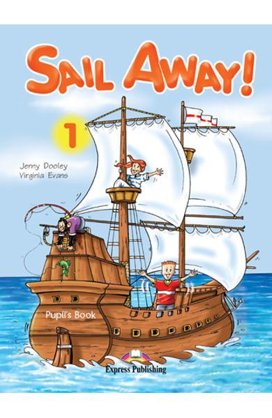 Curs lb. Engleza - Sail Away 1 - Manualul elevului 978-1-84466-157-2