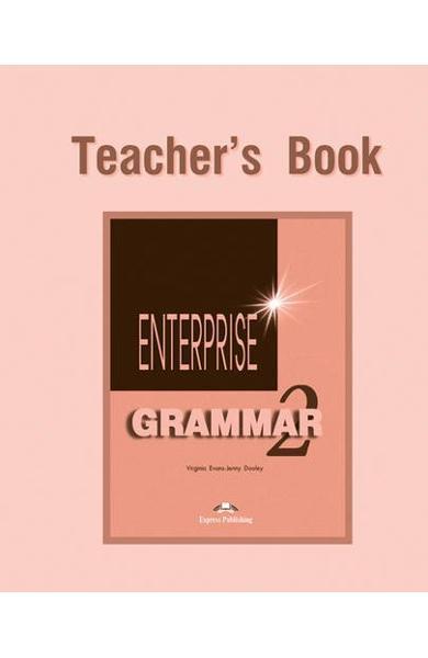 Curs de gramatica limba engleza Enterprise Grammar 2 Manualul profesorului 978-1-903128-76-3