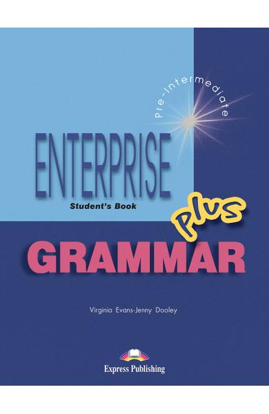 Curs de gramatica limba engleza Enterprise Grammar Plus Manualul elevului 978-1-84325-633-5