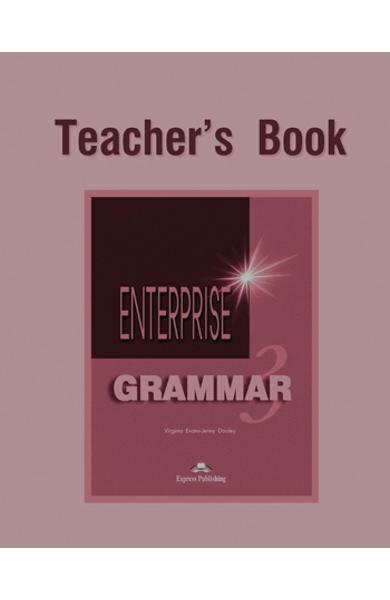 Curs de gramatica limba engleza Enterprise Grammar 3 Manualul profesorului 978-1-903128-78-7