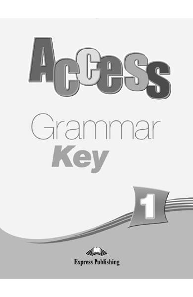 Curs limba engleză Access 1 Cheie la gramatică