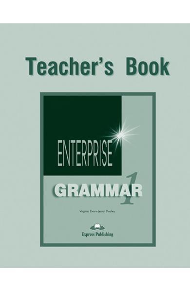 Curs de gramatica limba engleza Enterprise Grammar 1 Manualul profesorului 978-1-903128-74-9