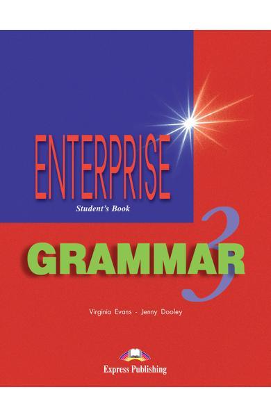 Curs de gramatica limba engleza Enterprise Grammar 3 Manualul elevului 978-1-903128-77-0