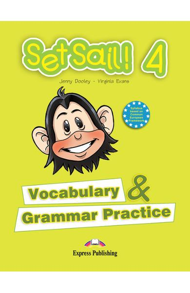 Curs limba engleză Set Sail 4 Gramatică şi vocabular