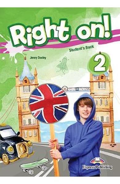 Curs limba engleza Right On 2 Manualul elevului 978-1-4715-5432-2