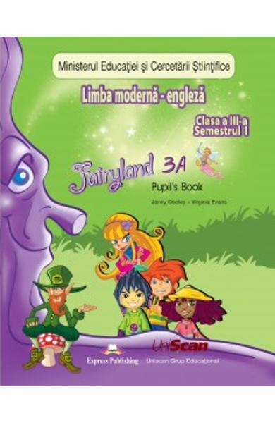 Limba Moderna - Engleza FAIRYLAND 3 - clasa a III a - manual elev (partea I + partea II) 200-0-00001-187-0