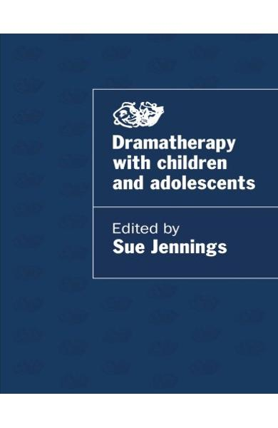 Dramatherapy Child and Adolescent 978-0-41511-041-9