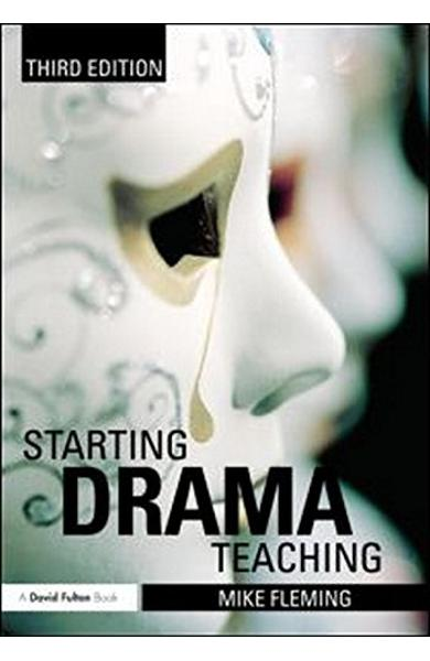 Carte Starting Drama Teaching 978-0-41560-134-4