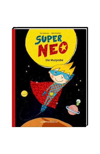 Cartea Super Neo (vol.1) - Testul de curaj 61757