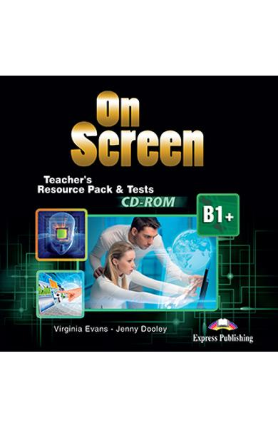 CURS LB. ENGLEZA ON SCREEN B1+ MATERIAL ADITIONAL PT. PROFESOR SI TESTE PE CD-ROM (REVIZUIT 2015) 978-1-4715-2627-5