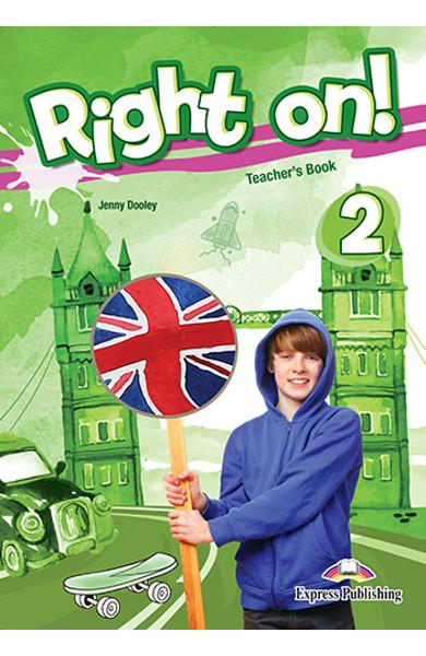 Curs limba engleza Right On 2 Manualul profesorului 978-1-4715-5433-9