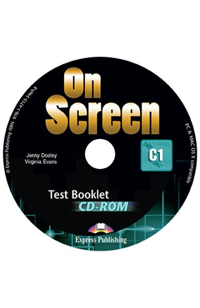 CURS LB. ENGLEZA ON SCREEN C1 TEST BOOKLET CD-ROM  978-1-4715-5469-8