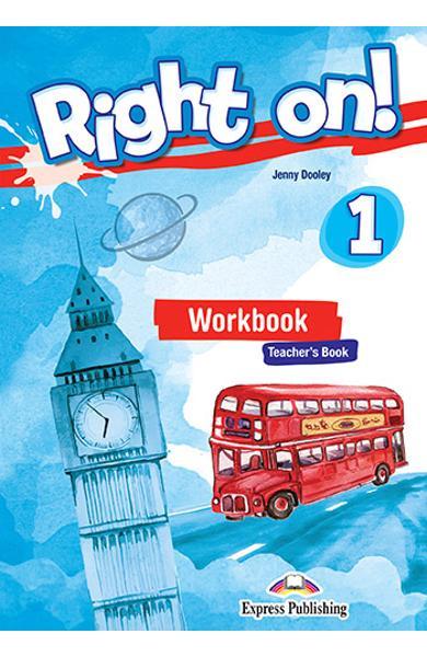 Curs limba engleza Right On 1 Caietul profesorului + Digibook App. 978-1-4715-6664-6