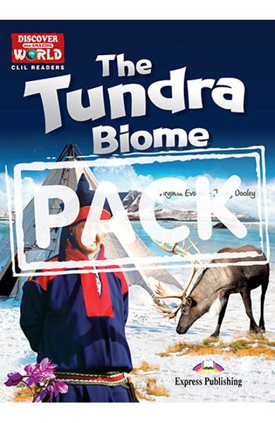 Literatura CLIL The Tundra Biome Pachetul profesorului (reader cu cross-platform APP. + TB pe CD-ROM ) 978-1-4715-2904-7