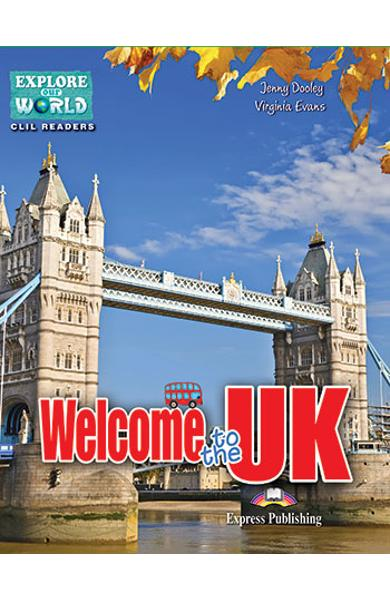 Literatura CLIL Welcome to the UK Reader cu Cross-Platform App. 978-1-4715-6320-1
