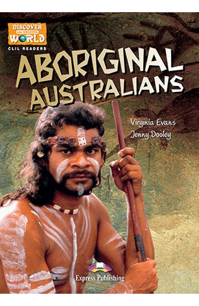 Literatura CLIL Aboriginal Australians reader cu cross-platform APP. 978-1-4715-6321-8