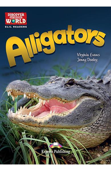 Literatura CLIL Alligators reader cu cross-platform APP. 978-1-4715-6322-5