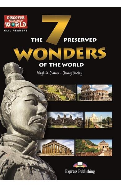 Literatura CLIL The 7 Preserved Wonders of the World reader cu cross-platform APP. 978-1-4715-6327-0