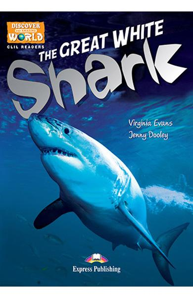 Literatura CLIL The Great White Shark reader cu cross-platform APP. 978-1-4715-6331-7
