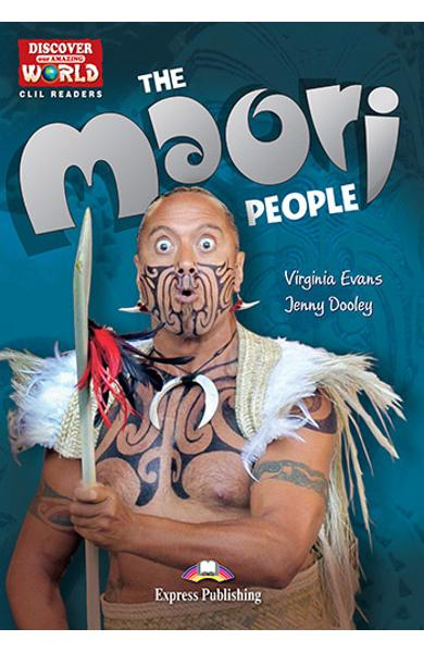 Literatura CLIL The Maori People reader cu cross-platform APP. 978-1-4715-6336-2