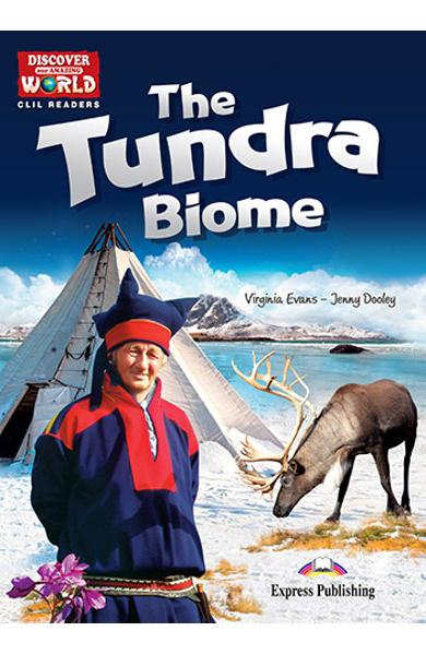 Literatura CLIL The Tundra Biome reader cu cross-platform APP. 978-1-4715-6340-9