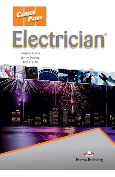 CURS LB. ENGLEZA CAREER PATHS ELECTRICIAN MANUALUL ELEVULUI CU DIGIBOOK APP. 978-1-4715-6257-0