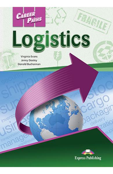 CURS LB. ENGLEZA CAREER PATHS LOGISTICS MANUALUL ELEVULUI CU DIGIBOOK APP 978-1-4715-6274-7