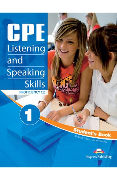 CURS LB. ENGLEZA EXAMEN CAMBRIDGE CPE LISTENING AND SPEAKING SKILLS 1 MANUALUL ELEVULUI REVIZUIT 2012 978-1-4715-0472-3
