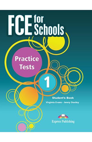 CURS LB. ENGLEZA EXAMEN CAMBRIDGE FCE FOR SCHOOLS PRACTICE TESTS 1 MANUALUL ELEVULUI CU DIGIBOOK APP. (REVIZUIT 2015) 978-1-4715-7581-5