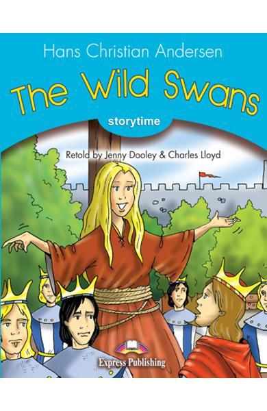 LITERATURA ADAPTATA PT. COPII THE WILD SWANS CU DIGIBOOK APP. 978-1-4715-6439-0