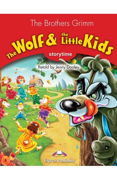 LITERATURA ADAPTATA PT. COPII THE WOLF AND THE LITTLE KIDS CU CROSS-PLATFORM APP. 978-1-4715-6441-3