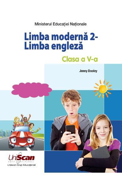 LIMBA MODERNA 2 - LIMBA ENGLEZA - CLASA A V-A MANUAL ELEV + MANUAL DIGITAL 200-0-00001-184-4