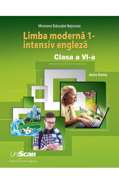 LIMBA MODERNA 1 - INTENSIV ENGLEZA - CLASA A VI-A MANUAL ELEV 978-1-4715-8295-0