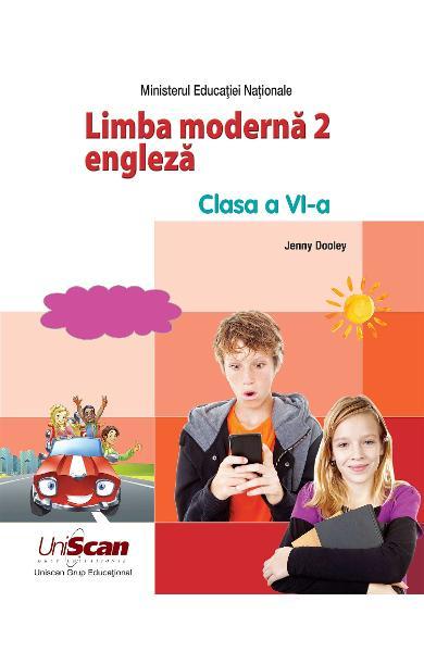 LIMBA MODERNA 2 - ENGLEZA - CLASA A VI-A MANUAL ELEV 978-1-4715-8302-5