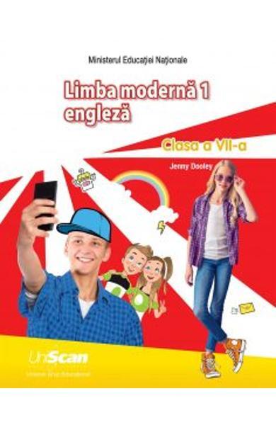 LIMBA MODERNA 1 - ENGLEZA - CLASA A VII-A MANUAL ELEV 978-1-4715-8319-3
