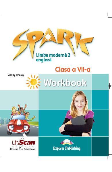 Spark Limba moderna 2 - Limba engleza - Clasa a VII-a Caietul elevului 978-1-4715-8309-4